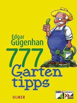 777 Gartentipps (ISBN-Nr. 3-8001-5356-7)