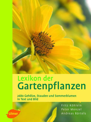 Das große Ulmer-Buch der Gartenpflanzen (ISBN-Nr. 3-8001-4583-6)