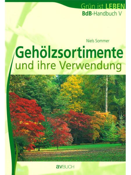 BdB-Handbuch ''Gehölzsortimente und -Verwendung''