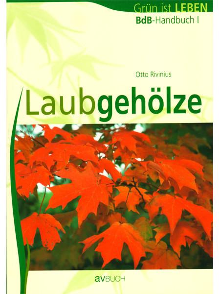 BdB-Handbuch ''Laubgehölze''